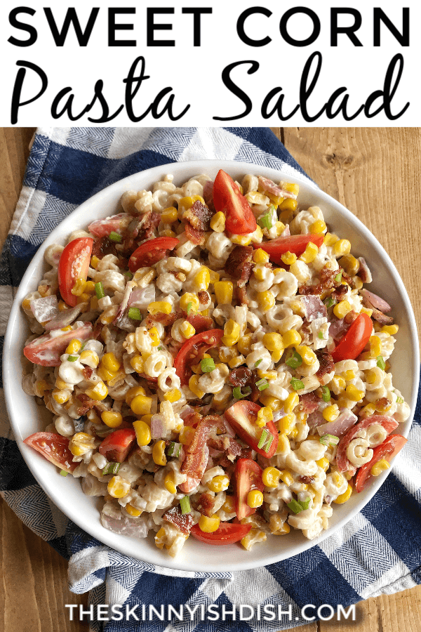 My Sweet Corn Pasta Salad is a side salad filled with sweet corn, pasta, cherry tomatoes, and bacon! Easy to throw together and perfect next to anything off the grill.#sweetcorn #pastasalad #ww #smartpoints