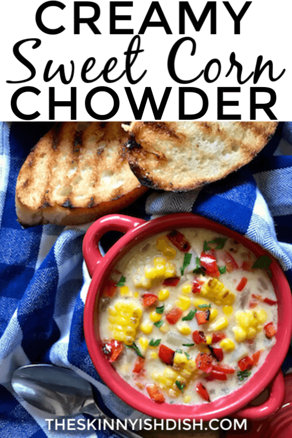 This simple Creamy Sweet Corn Chowder recipe is packed with veggies like red peppers, potatoes onions and corn with the freshness that basil brings to a meal.  Thick and creamy, yet with a healthy spin this chowder proves comfort food can still be kind to your healthy goals as well! #sweetcorn #cornchowder #freestylesmartpoints #ww